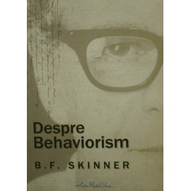 Despre Behaviorism - B.F. Skinner